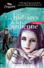 Le Bigfoot  - Nadine Poirier