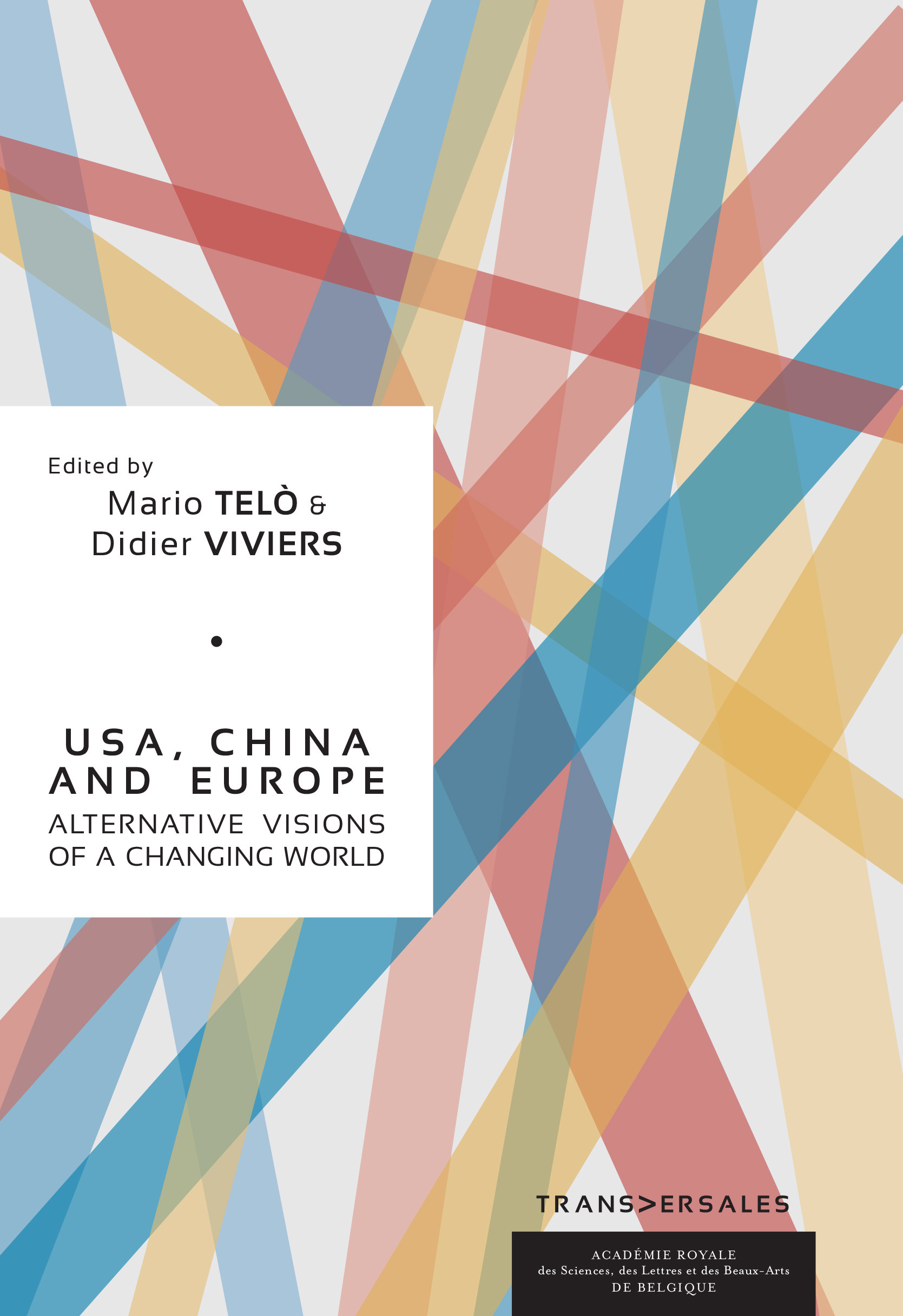 Vente Livre Numérique : USA, China and Europe : Alternative visions of a changing world  - Didier Viviers  - Mario Telo