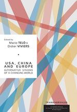 Vente Livre Numérique : USA, China and Europe : Alternative visions of a changing world  - Didier Viviers - Mario Telò