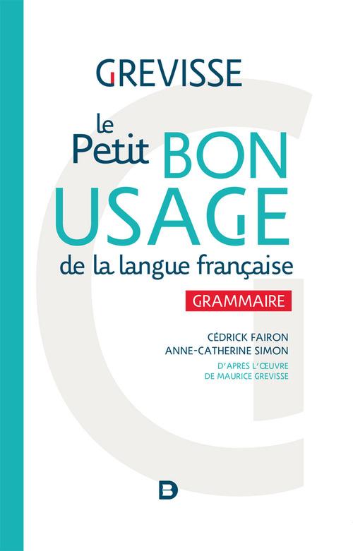le petit bon usage de la langue française