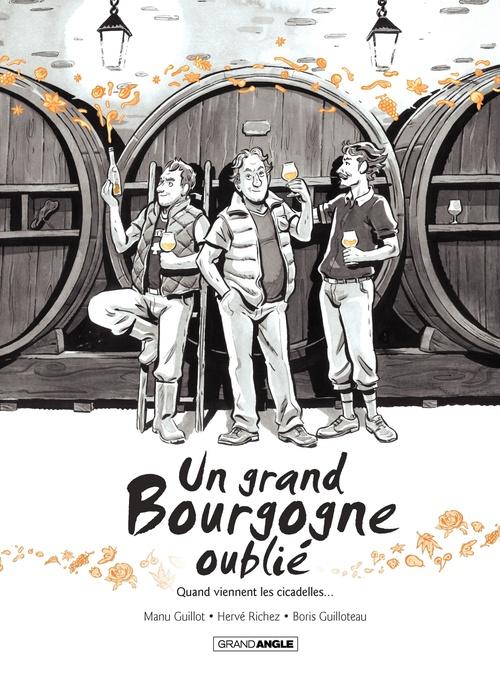 Un grand Bourgogne oublié T.2 ; quand viennent les cicadelles