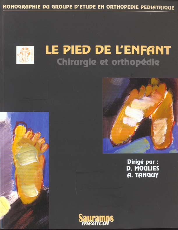 Le Pied De L Enfant En Chirurgie Et Orthopedie