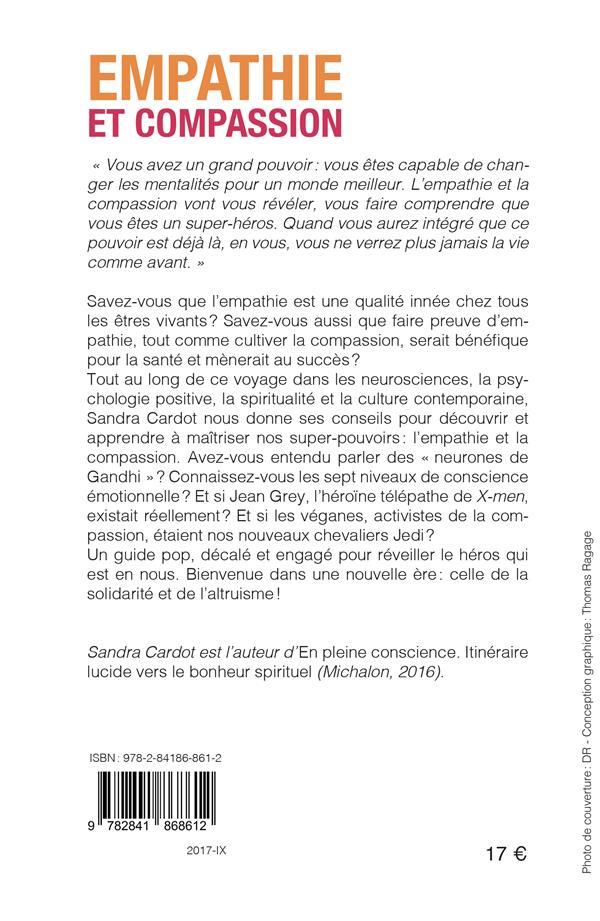 Empathie Et Compassion Comment Developper Nos Super Pouvoirs Sandra Cardot Michalon Grand Format Librairies Autrement