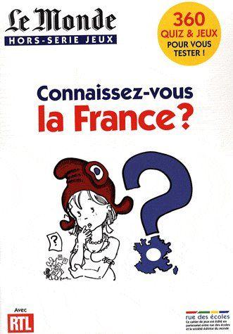 Connaissez-vous la France ?