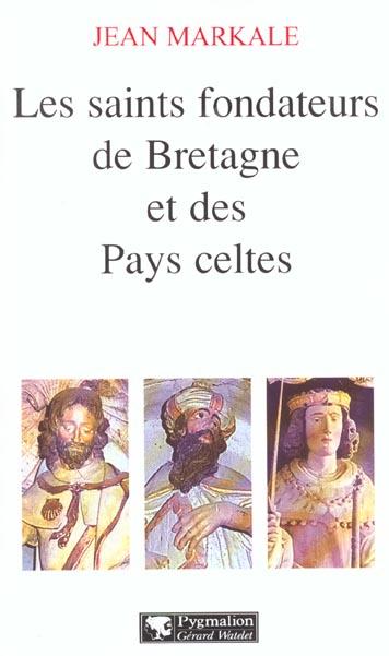 Les saints fondateurs de la bretagne et des pays celtes