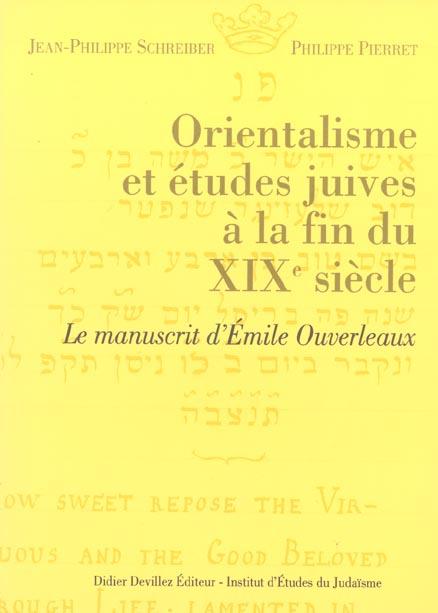 Orientalisme et études juives a la fin du XIX siècle ; le manuscrit d'Emile Ouverleaux