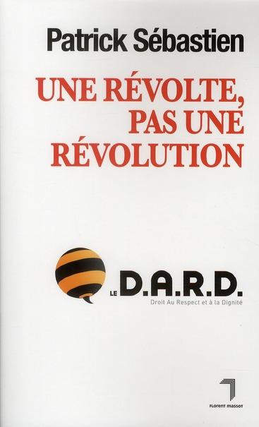 Une révolte, pas une Révolution