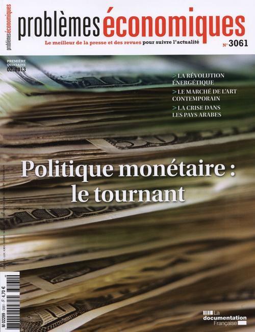 Problemes Economiques T.3061; La Monnaie