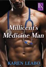 Millicent's Medicine Man  - Karen Leabo