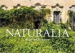 Naturalia ; reclaimed by nature