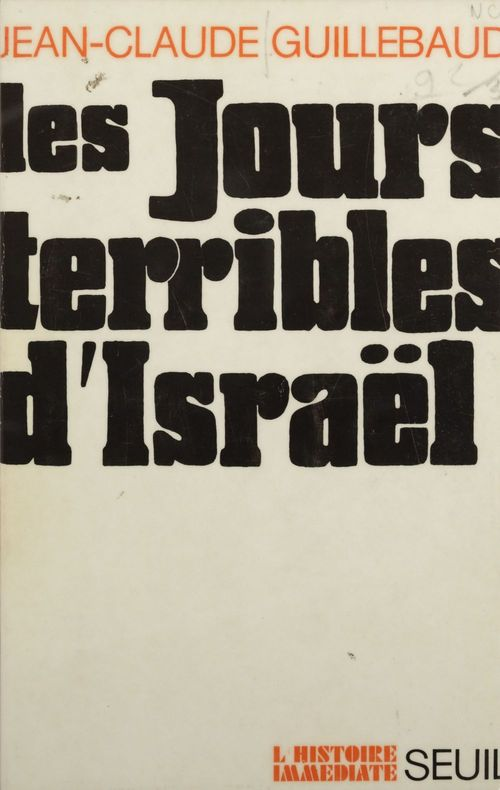 Les jours terribles d'Israël  - Jean-Claude Guillebaud