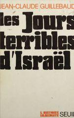 Vente Livre Numérique : Les jours terribles d'Israël  - Jean-claude Guillebaud