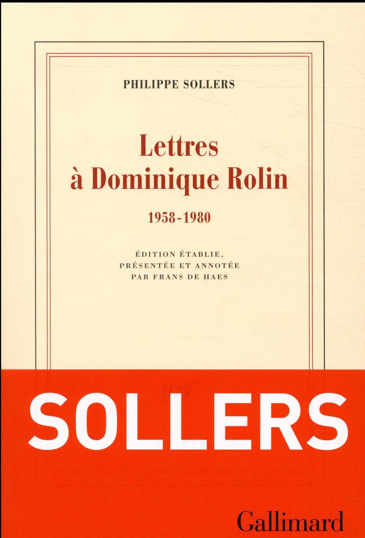 Lettres A Dominique Rolin (1958-1980)