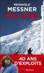 Vente Livre Numérique : Ma voie  - Reinhold Messner