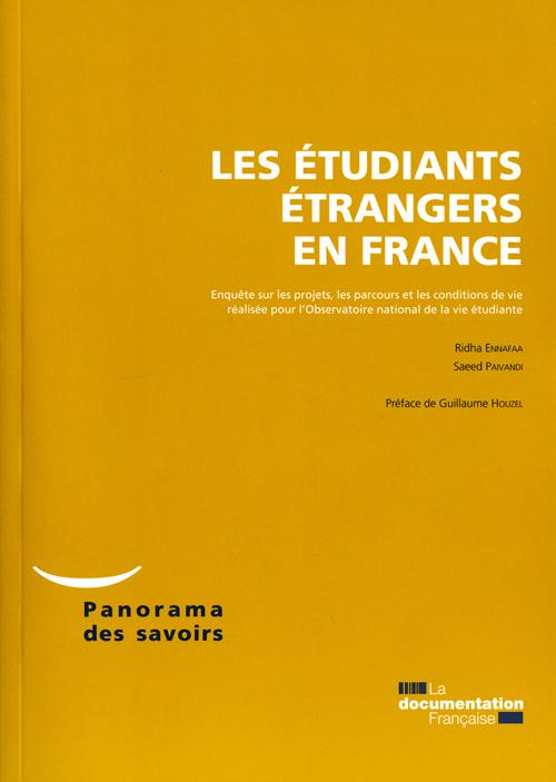 Faire Ses Etudes En France ; Enquete Sur Les Projets, Les Conditions De Vie Et De Cursus Des Etudiants Etrangers