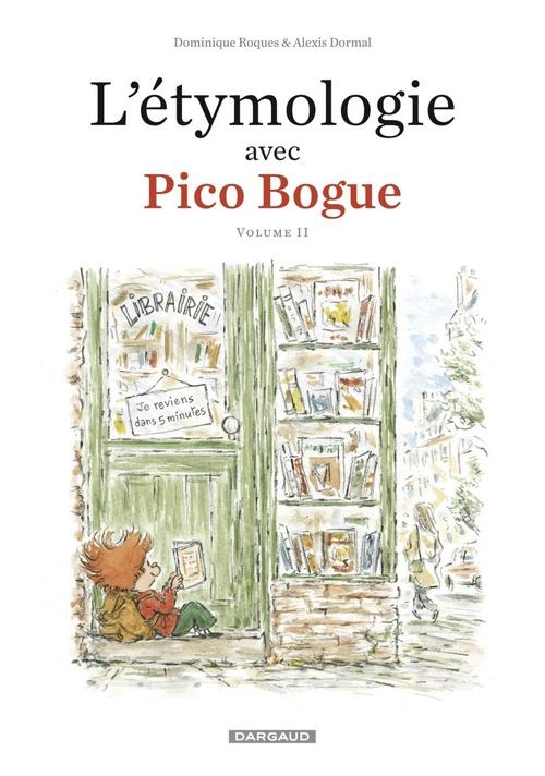 Pico Bogue HORS-SERIE T.2 ; l'étymologie avec Pico Bogue