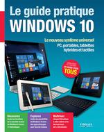 Vente Livre Numérique : Le guide pratique Windows 10  - Fabrice Neuman