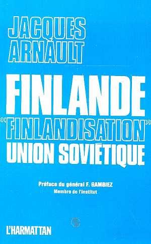 Finlande, finlandisation, Union soviétique