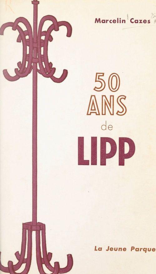 50 ans de Lipp