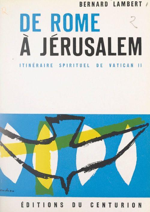 De Rome à Jérusalem
