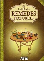 Vente Livre Numérique : La bible des remèdes naturels  - Sandrine COUCKE-HADDAD - Alix Lefief