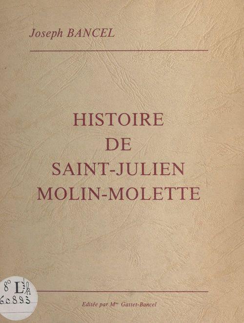 Histoire de Saint-Julien-Molin-Molette  - Joseph Bancel