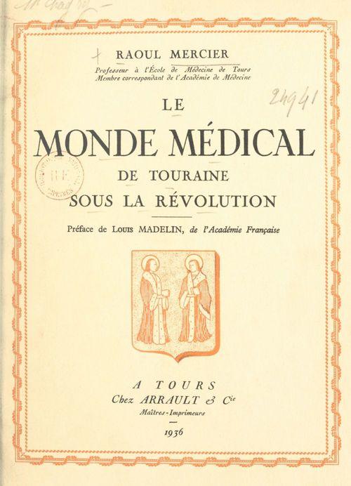 Le monde médical de Touraine sous la Révolution