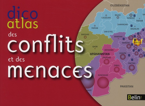 Dico-atlas des menaces et conflits