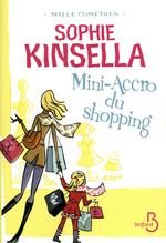 Vente Livre Numérique : Mini-accro du shopping  - Sophie Kinsella