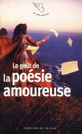 Le goût de la poésie amoureuse