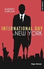 Vente Livre Numérique : International guy - tome 2 New York  - Audrey Carlan