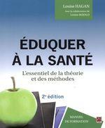 Vente Livre Numérique : Eduquer à la santé 2e édi  - Louise Bujold - Louise Hagan