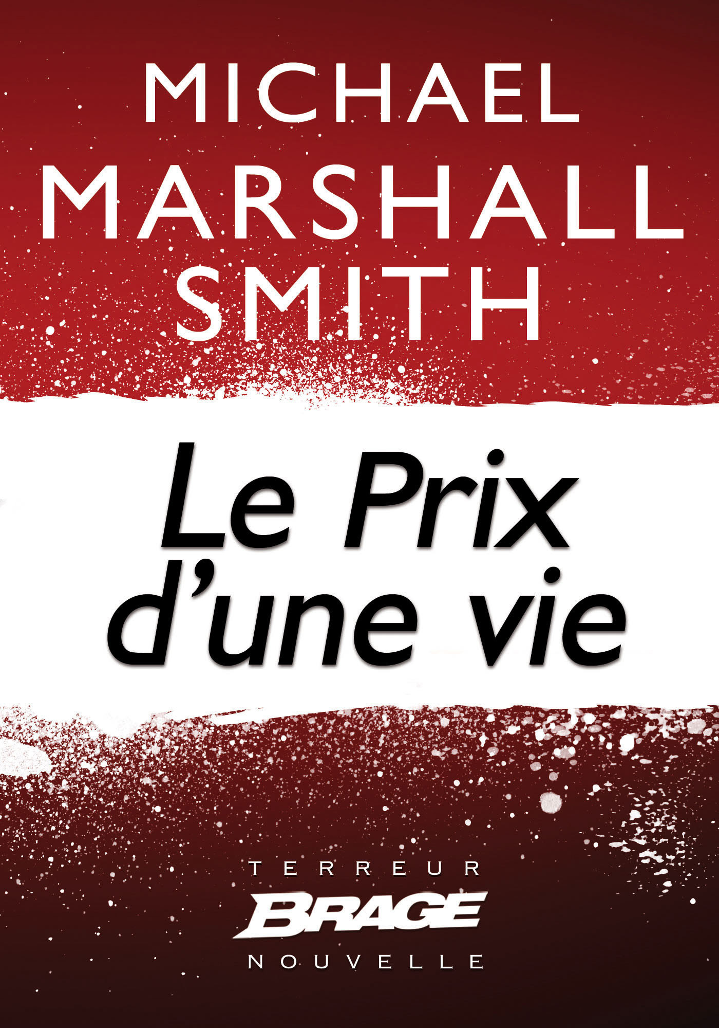Vente EBooks : Le Prix d´une vie  - Michael Marshall Smith