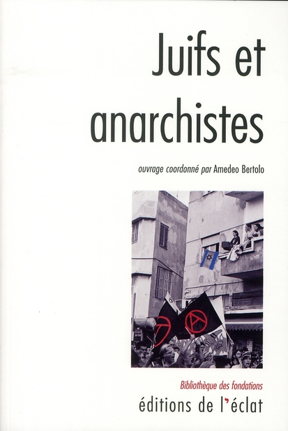 juifs et anarchistes ; histoire d'une rencontre