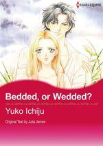 Vente EBooks : Harlequin Comics: Bedded, or Wedded?  - Julia James - Yûko Ichijû