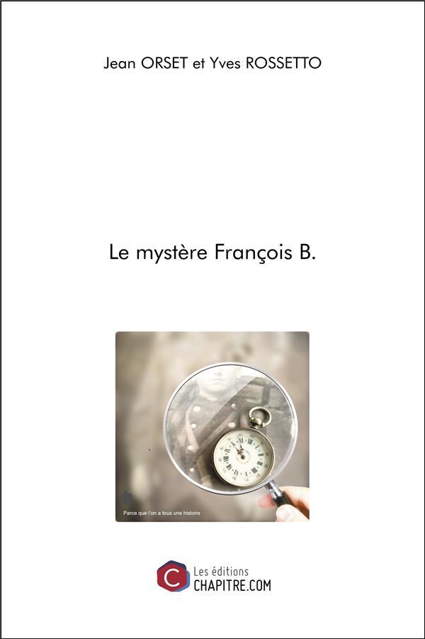 Le mystère François B.