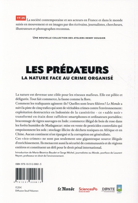 Les prédateurs ; la nature face au crime organisé ; une enquête du Monde