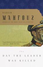 Vente Livre Numérique : The Day the Leader Was Killed  - Naguib Mahfouz