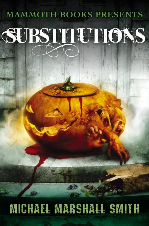 Vente EBooks : Mammoth Books presents Substitutions  - Michael Marshall Smith