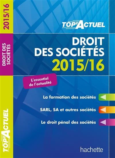 Top'actuel ; droit des sociétés (édition 2015/2016)