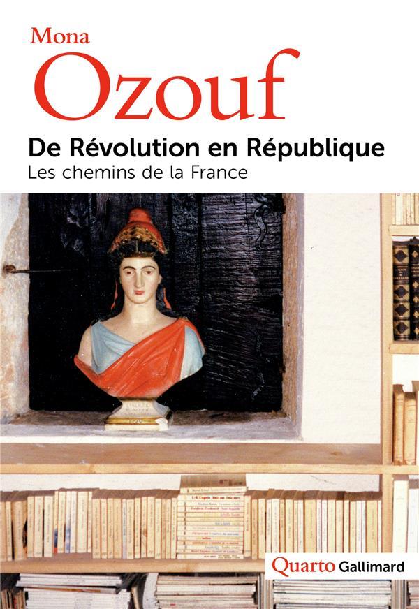 De Révolution en République ; les chemins de la France