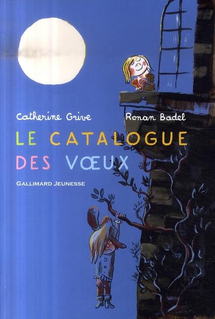 Le catalogue des voeux ; le catalogue des occasions de faire un voeu