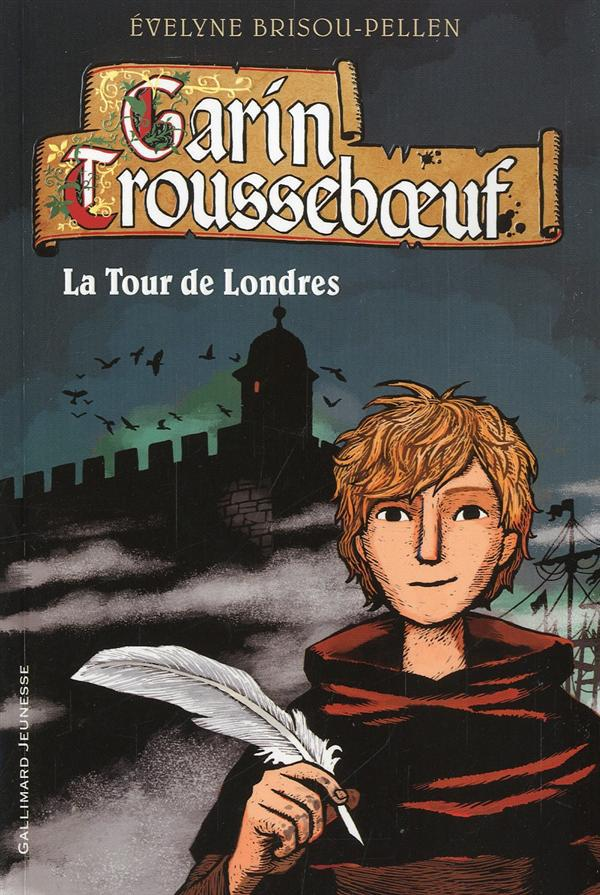 Garin Trousseboeuf t.12 ; la tour de Londres