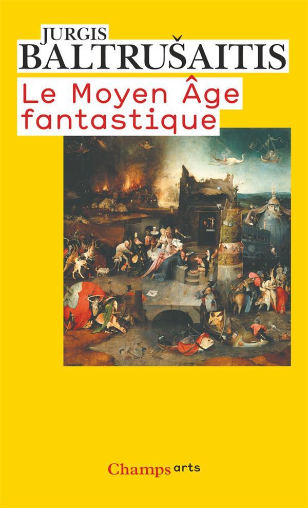 Le Moyen Age fantastique