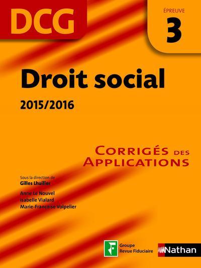 Droit social 2015/2016 ; épreuve 3 DCG ; corrigés des applications