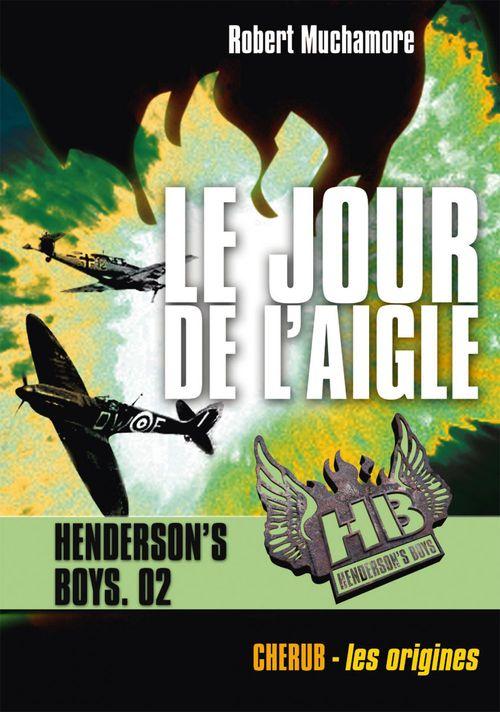 Henderson's boys t.2 ; le jour de l'aigle