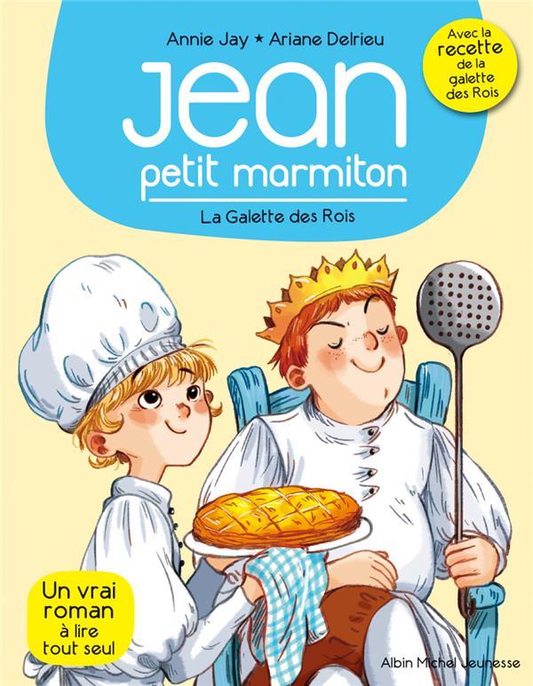 JEAN, PETIT MARMITON T.7  -  LA GALETTE DES ROIS