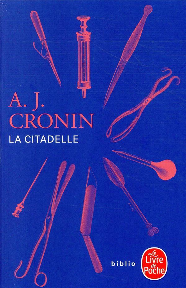 CRONIN, ARCHIBALD-JOSEPH - LA CITADELLE