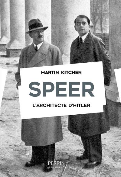 Speer ; l'architecte d'Hitler