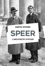 Speer ; l'architecte d'hitler